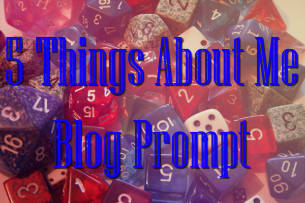 5 things about me blog prompt