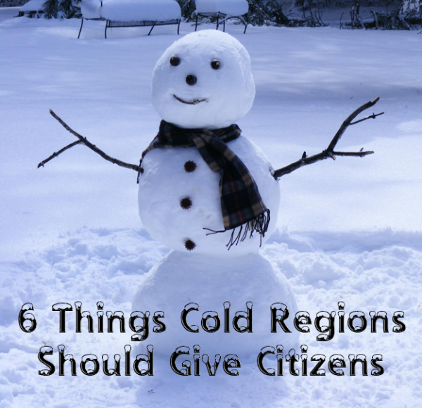 6 Things Cold Regions Should Give Citizens