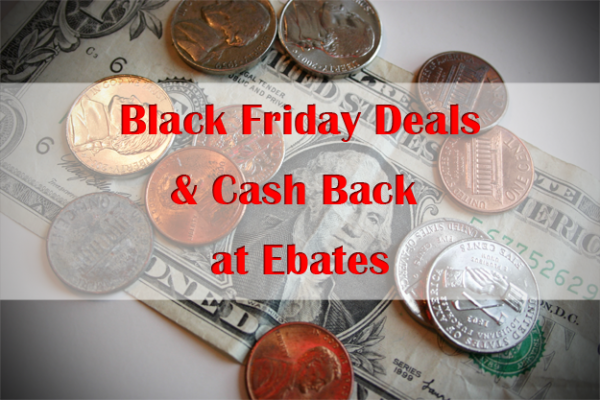 black friday deals and cash back at ebates