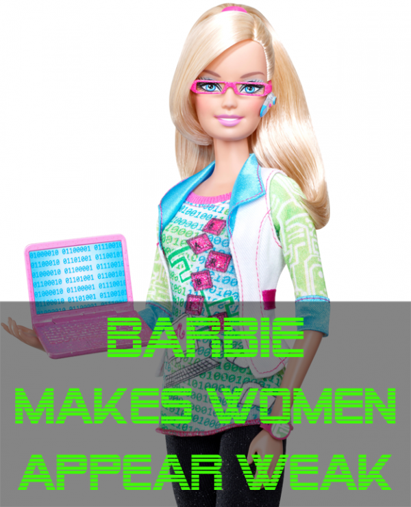 computer engineer barbie makes women look weak