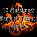 10 Questions: Game of Thrones Meme