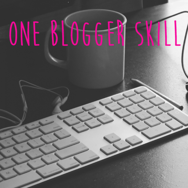 One Blogger Skill BlogHer Prompt