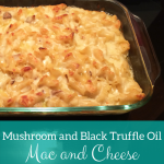 Mushroom and Black Truffle Oil Mac and Cheese